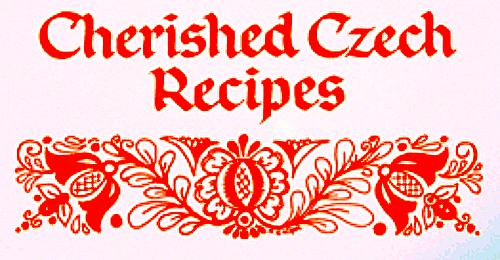 Cherished-Czech-Recipes-Bohemian-Food