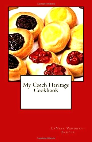 My-Czech-Heritage-Cookbook-Tres-Bohemes