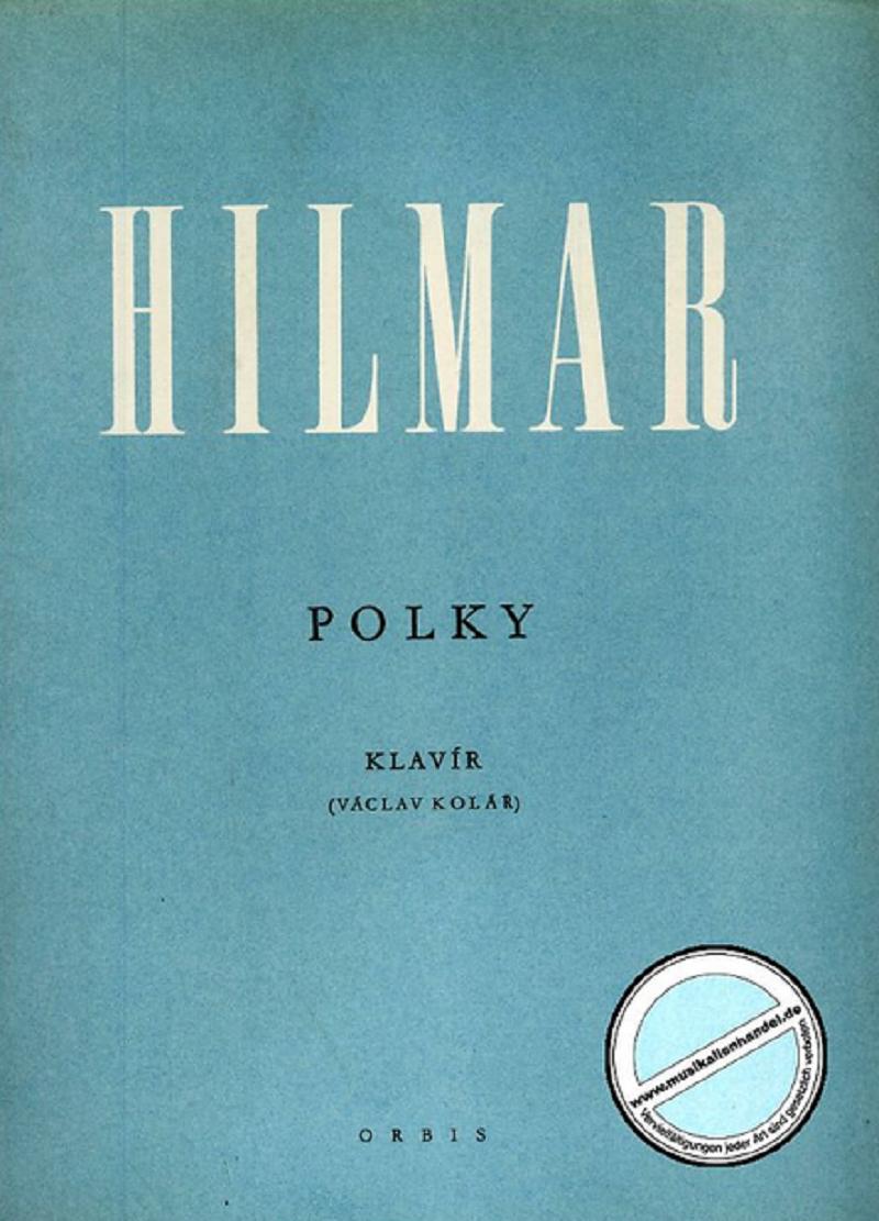 frantisek-hilmar-kytka-hilmar-grandfather-FM-Hilmar-Polka